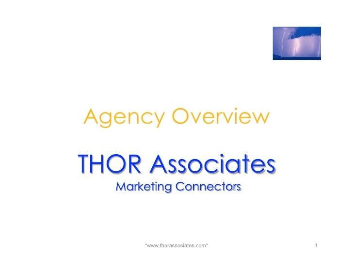 Agency Overview    *www.thorassociates.com*   1