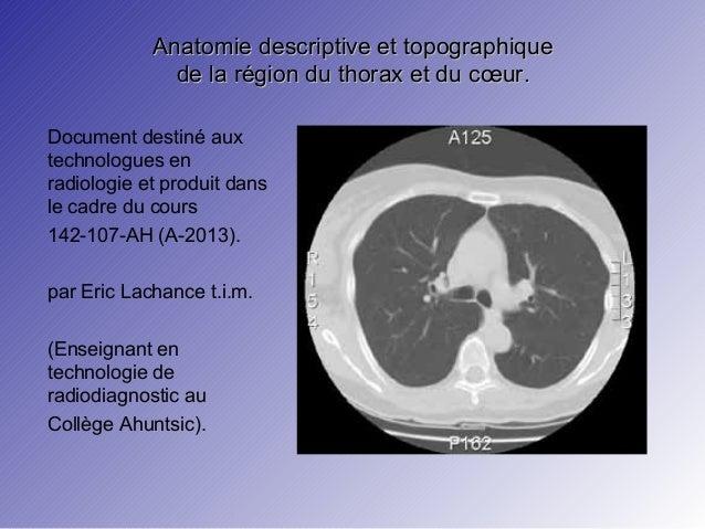 Anatomie descriptive et topographiqueAnatomie descriptive et topographique de la région du thorax et du cœur.de la région ...
