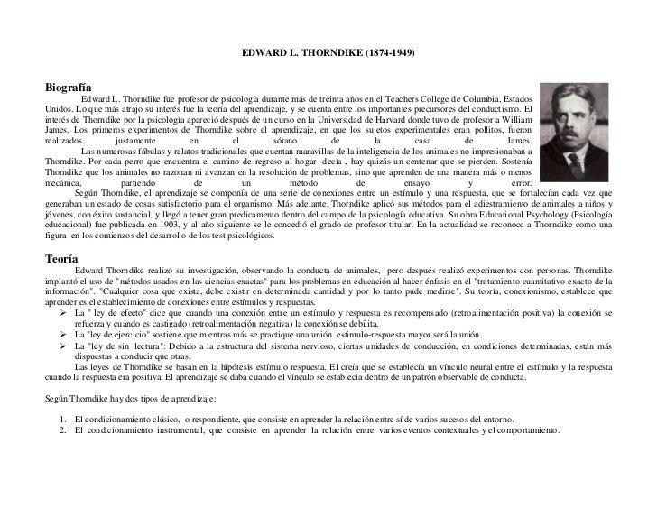 EDWARD L. THORNDIKE (1874-1949)<br />757682043815Biografía                Edward L. Thorndike fue profesor de psicología d...