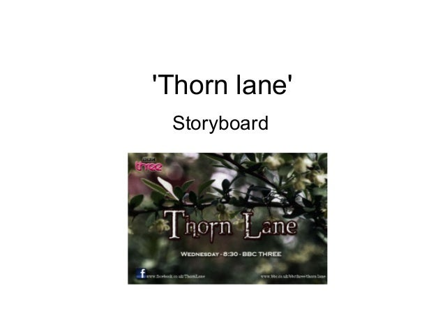'Thorn lane' Storyboard