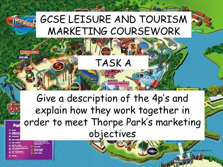 leisure and tourism marketing coursework School of human movement, sport, and leisure studies marketing and promotion the tourism, leisure, and event planning curriculum is based on the five.