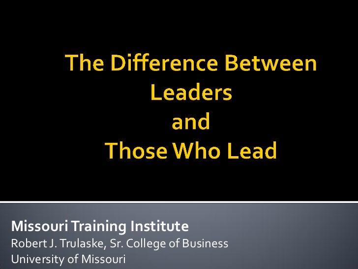 Missouri Training InstituteRobert J. Trulaske, Sr. College of BusinessUniversity of Missouri