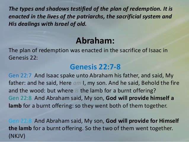 Genesis 22:1-14 Gen 22:1 And it came to pass after these things, that God did tempt Abraham, and said unto him, Abraham: a...