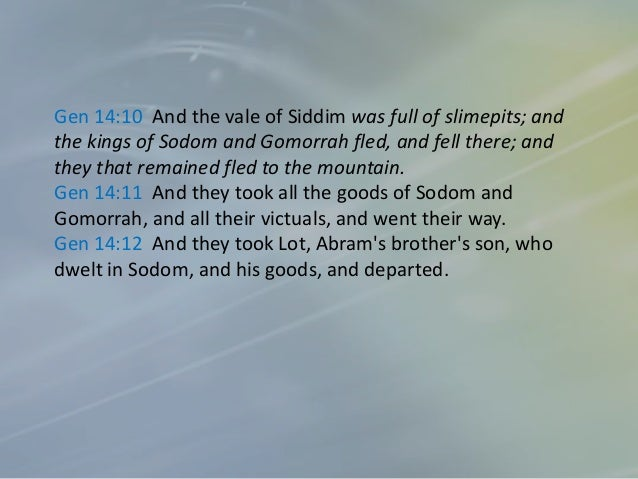 Valley of the Kings or Kidron valley Bera, who had escaped from the battle in the vale of Siddim, received word of Abram's...