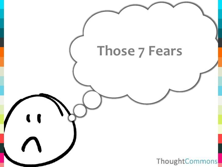Those 7 Fears<br />