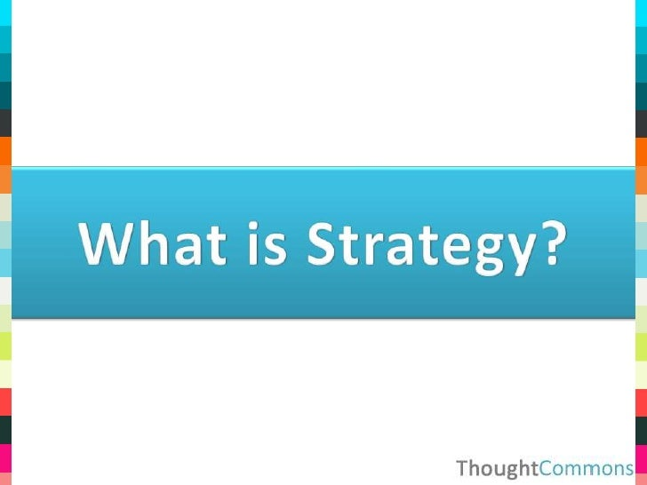 What is Strategy?<br />
