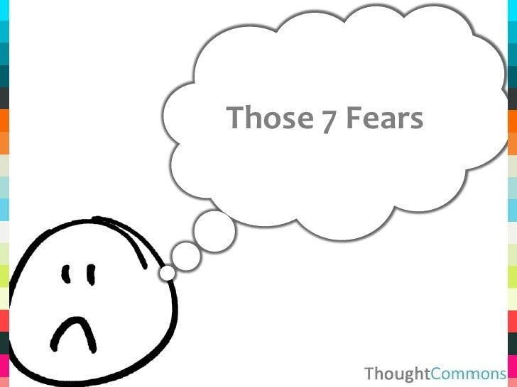 Those 7 Fears