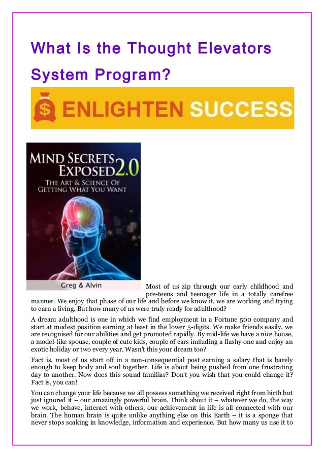What Is the Thought Elevators System Program? Most of us zip through our early childhood and pre-teens and teenager life i...