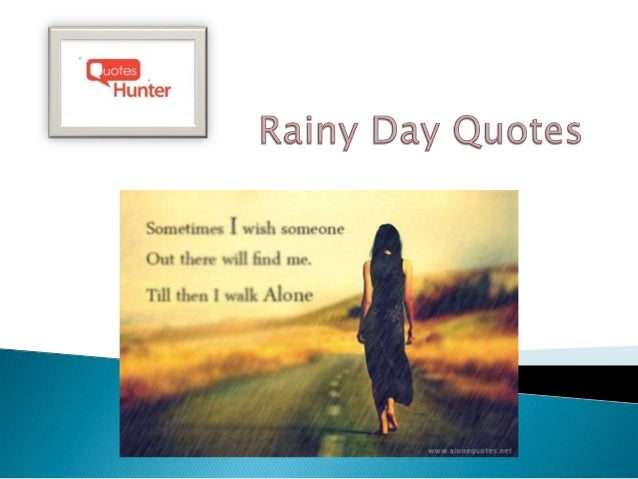 Thoughtful Rainy Day Quotes