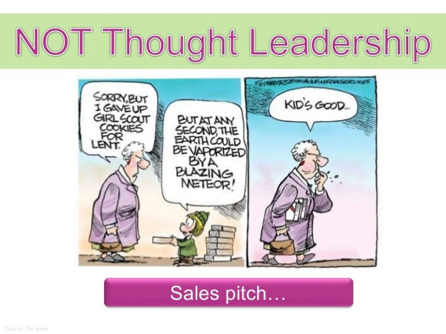 Thought Leadership--What is it and how do I become a leader?