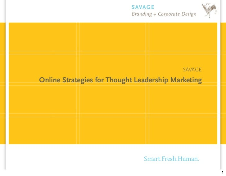 SAVAGE Online Strategies for Thought Leadership Marketing                                                          1
