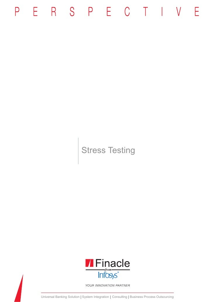 Stress TestingUniversal Banking Solution System Integration Consulting Business Process Outsourcing