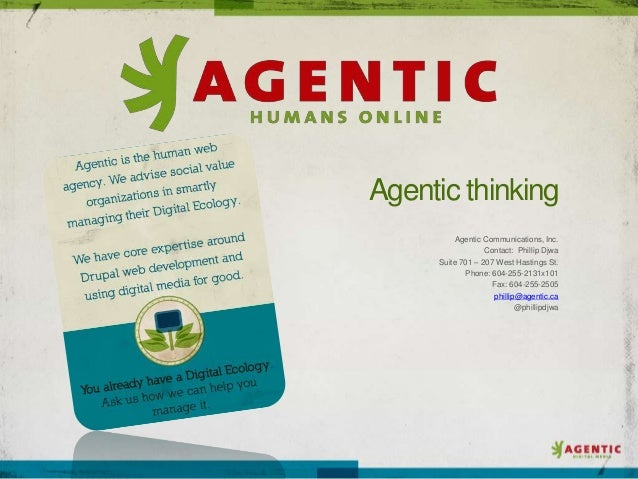 Agentic thinking         Agentic Communications, Inc.                  Contact: Phillip Djwa     Suite 701 – 207 West Hast...