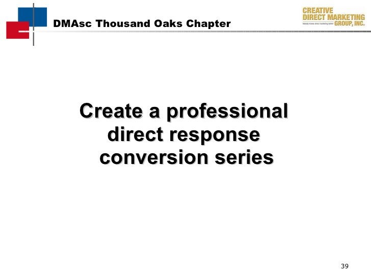 Create a professional  direct response  conversion series