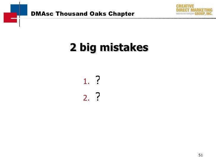 2 big mistakes <ul><li>? </li></ul><ul><li>? </li></ul>