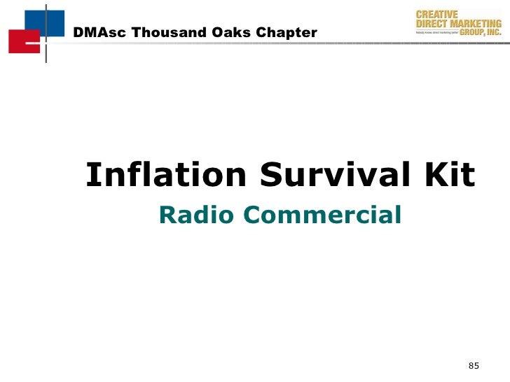 <ul><li>Inflation Survival Kit </li></ul><ul><li>Radio Commercial </li></ul>