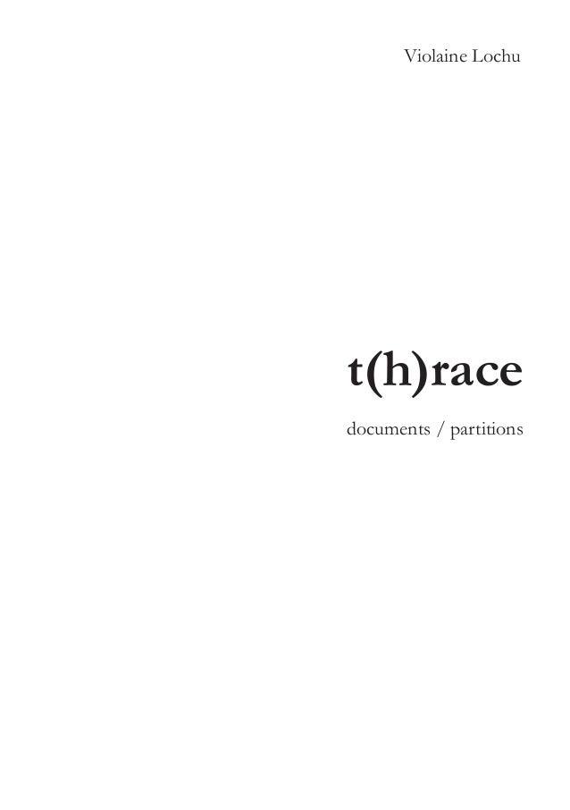 Violaine Lochu  t(h)race documents / partitions