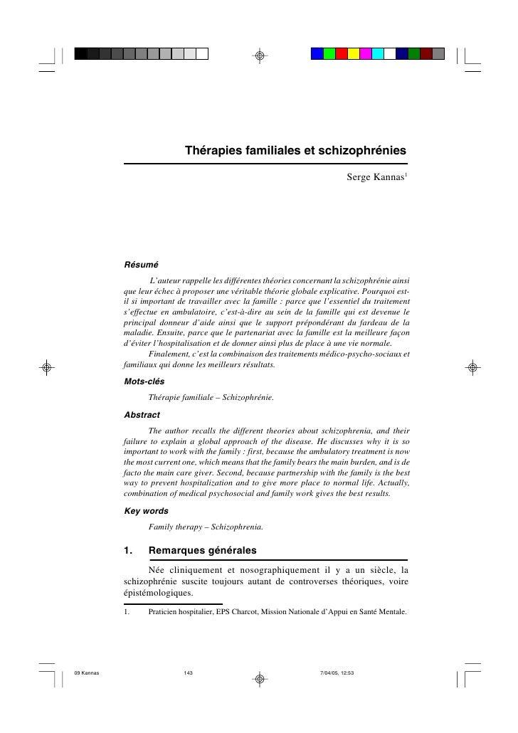 Thérapies familiales et schizophrénies                                                                     Serge Kannas1  ...