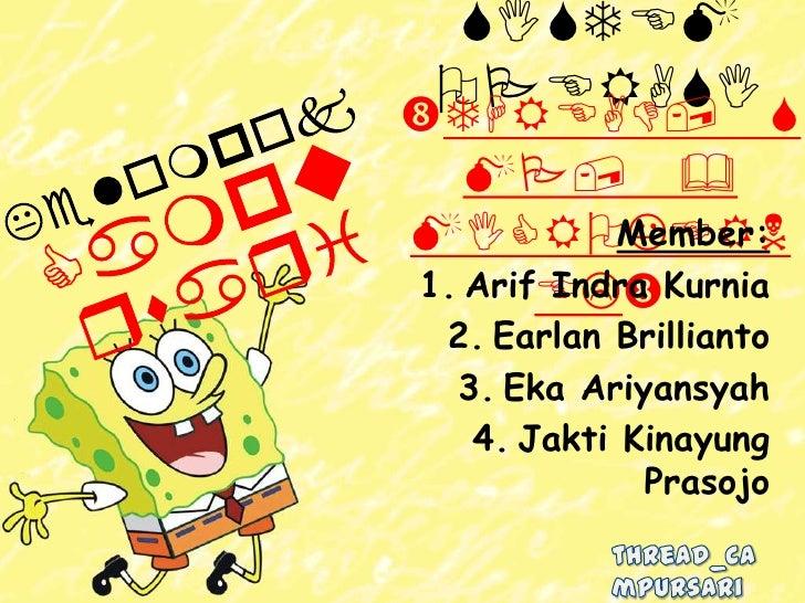 SISTEM OPERASI STHREAD,   MP, &MICROKERN Member:1. ArifELKurnia       Indra 2. Earlan Brillianto 3. Eka Ariyansyah  4. J...