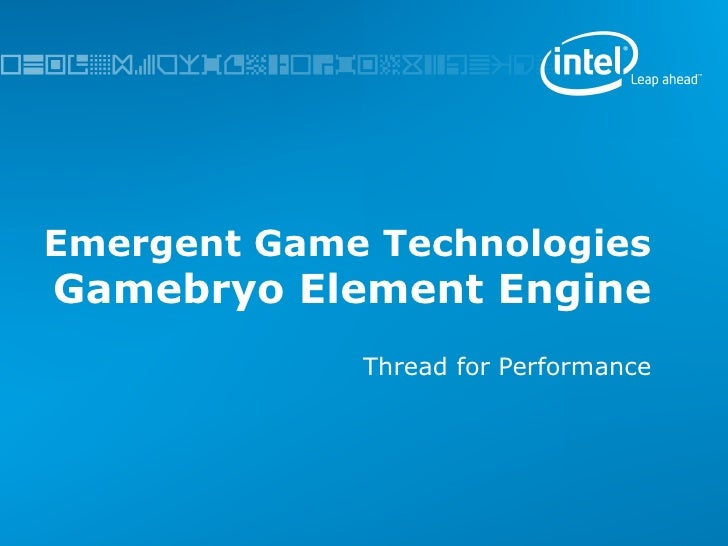 Emergent Game Technologies Gamebryo Element Engine Thread for Performance