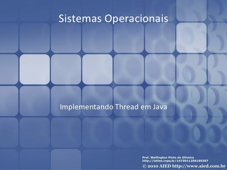Sistemas OperacionaisImplementando Thread em Java