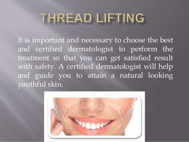 Thread lifting treatment for young and youthful skin