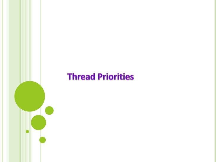Thread Priorities<br />
