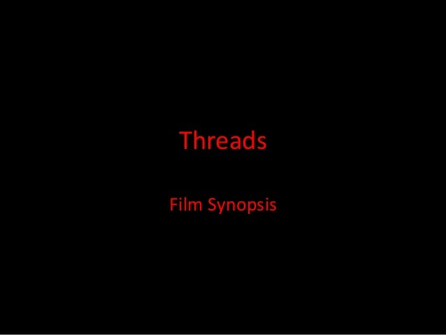 Threads Film Synopsis