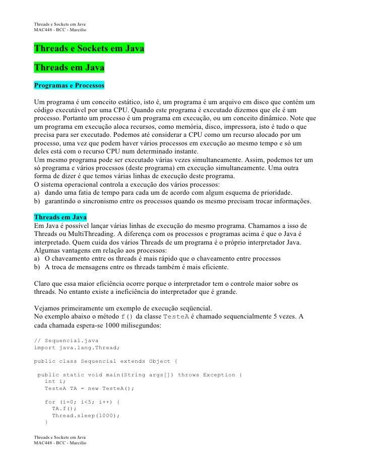 Threads e Sockets em Java MAC448 - BCC - Marcilio    Threads e Sockets em Java  Threads em Java Programas e Processos  Um ...