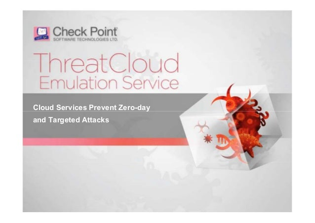 Cloud Services Prevent Zero-day and Targeted Attacks