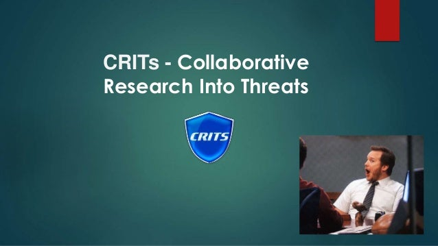 CRITs is a web-based tool which combines an analytic engine with a cyber threat database that not only serves as a reposit...