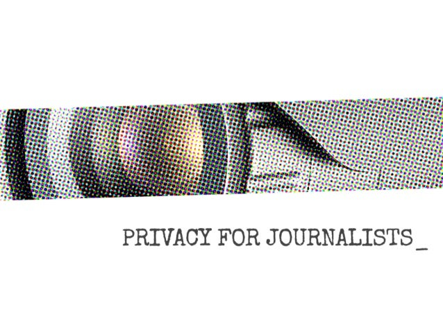 Privacy for Journalists • https://privacyforjournalists.org.au • @PrivacyJournAU Community for helping reporters protect t...