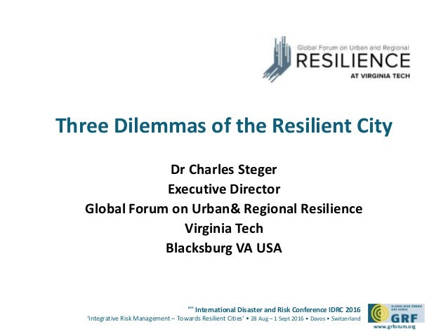 6th International Disaster and Risk Conference IDRC 2016 'Integrative Risk Management – Towards Resilient Cities' • 28 Aug...