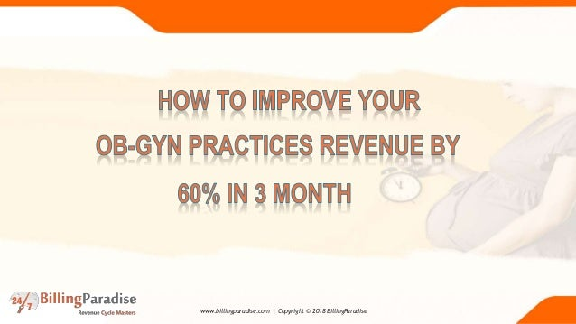 Three Month To Increase Ob Gyn Practice Revenue 60 Percentage