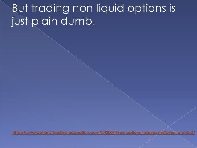 Avoiding option trading traps