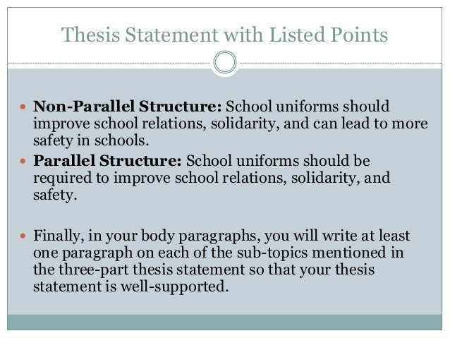 what is a parallel thesis statement parallel to This resource provides tips for creating a thesis statement and examples of different types of thesis statements.