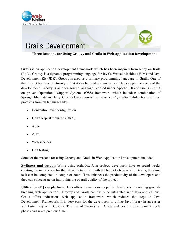 Three Reasons for Using Groovy and Grails in Web Application Development<br />Grails is an application development framewo...