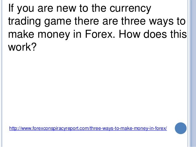 how to make money in forex fast