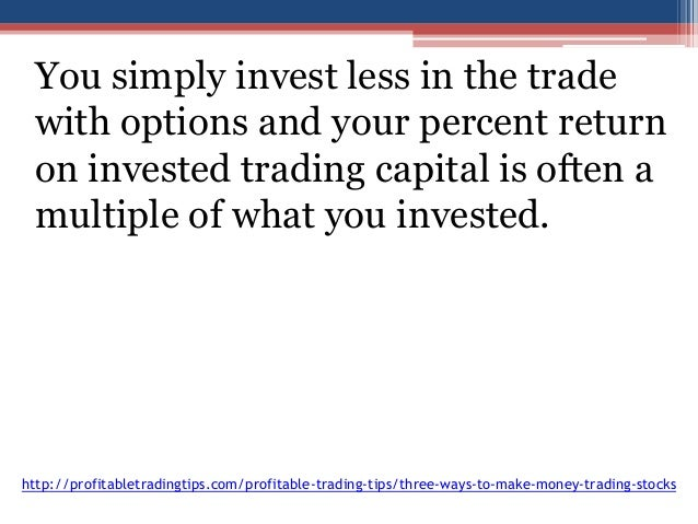 Make money trading stocks options