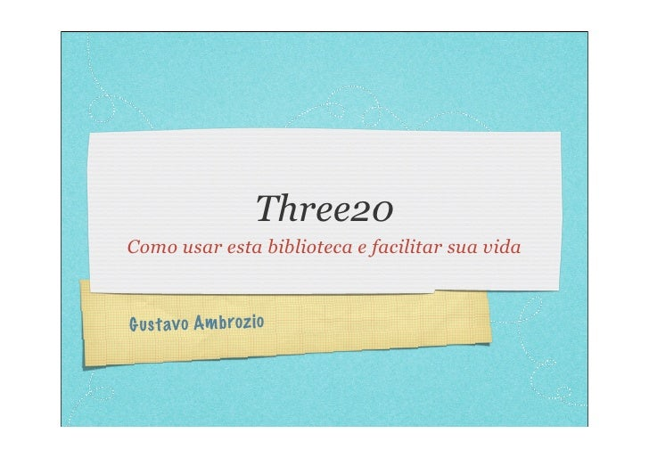 Three20 Como usar esta biblioteca e facilitar sua vida    Gust av o Am broz io