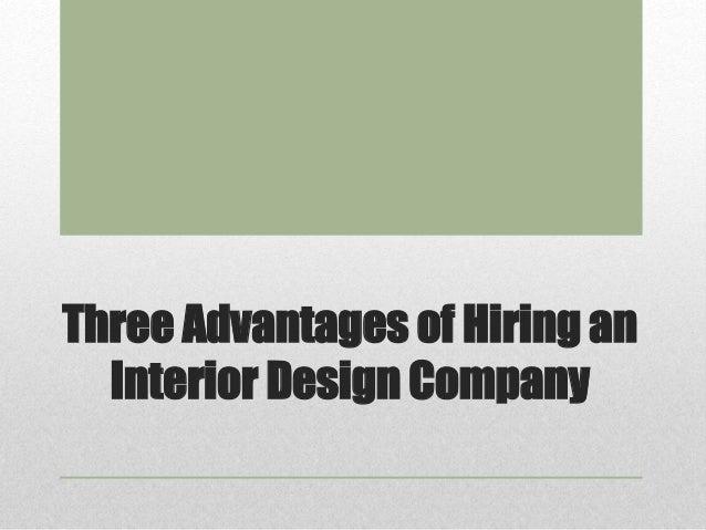 Three Advantages Of Hiring An Interior Design  Company 1 638?cbu003d1410315659