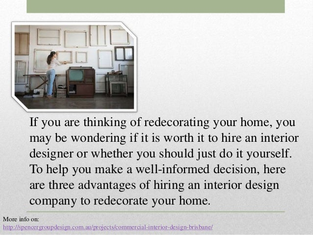 three advantages of hiring an interior design company