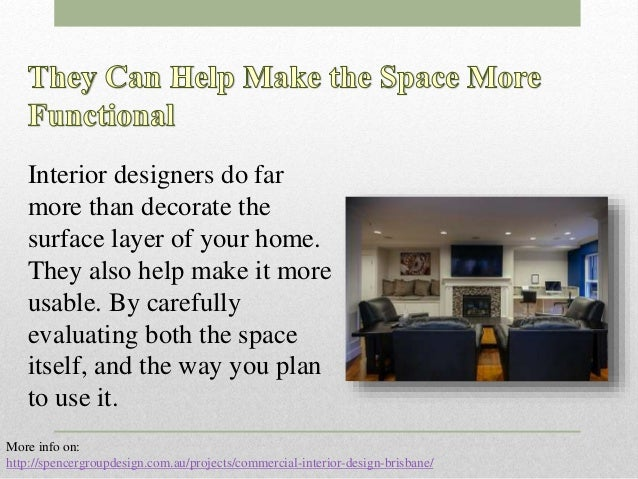 Three advantages of hiring an interior design company for Companies that hire interior designers