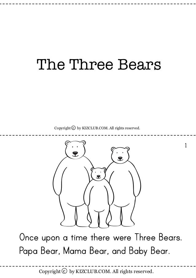 by KIZCLUB.COM. All rights reserved.Copyright c 1 by KIZCLUB.COM. All rights reserved.Copyright c The Three Bears