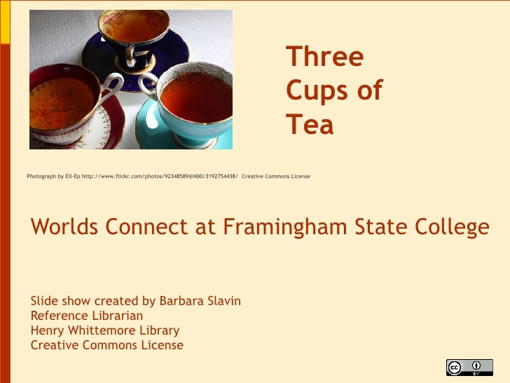 Worlds Connect at Framingham State College Slide show created by Barbara Slavin Reference Librarian Henry Whittemore Libra...