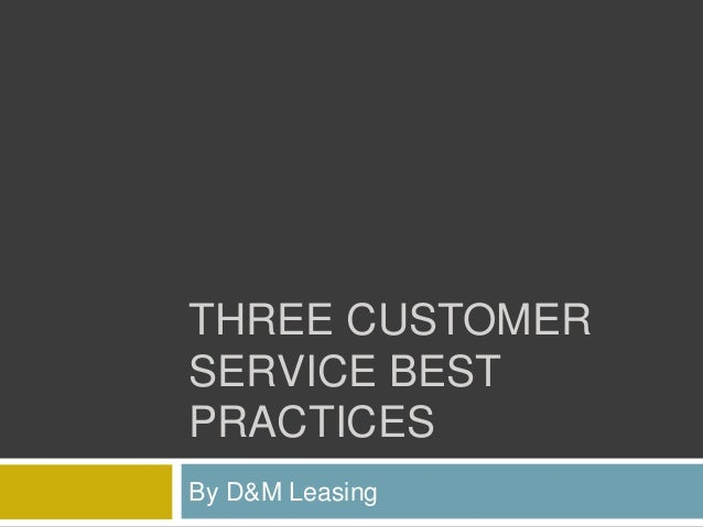 Three Customer Service Best Practices