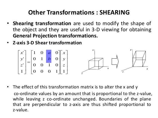 Three dimensional transformations