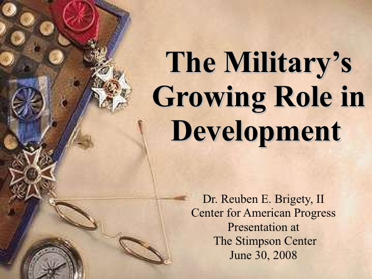 The Military's Growing Role in Development   Dr. Reuben E. Brigety, II Center for American Progress Presentation at The St...