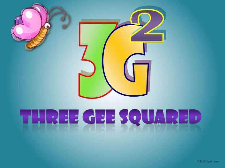 Three Gee Squared<br />