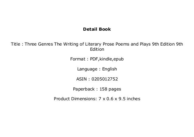 9th Edition Poems and Plays The Writing of Literary Prose Three Genres
